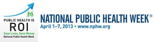 National Public Health Week 2013