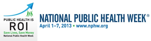 National Public Health Week 2013