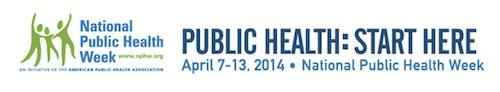 National Public Health Week 2014